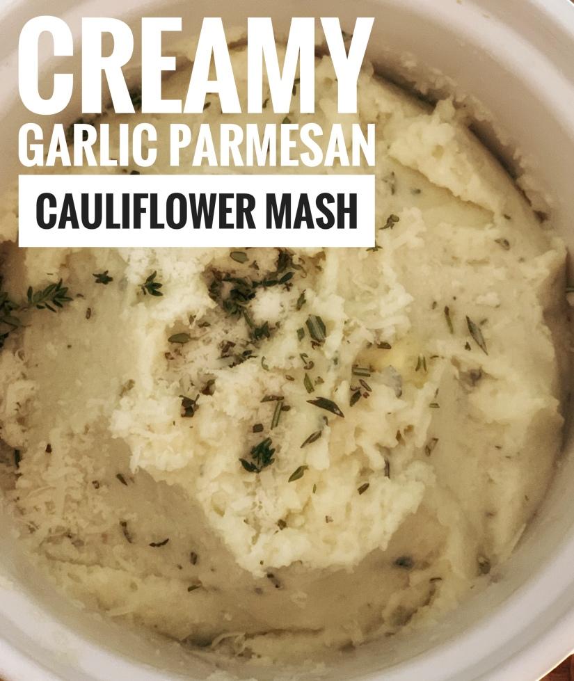Creamy Garlic Parmesan Cauliflower Mash